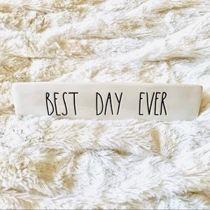 NWOT Rae Dunn Best Day Ever Sign